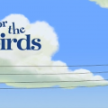 For_the_Birds_title_card